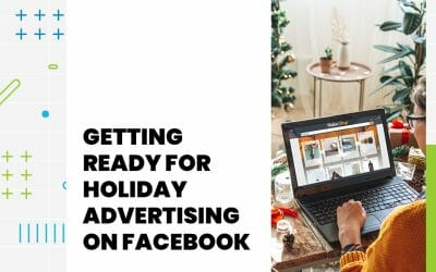 Getting ready for holiday advertising on Facebook